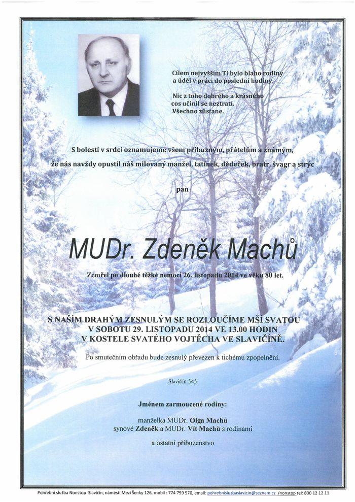 MUDr. Zdeněk Machů