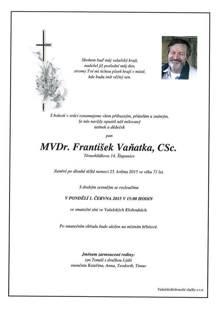 MVDr. František Vaňatka, CSc.