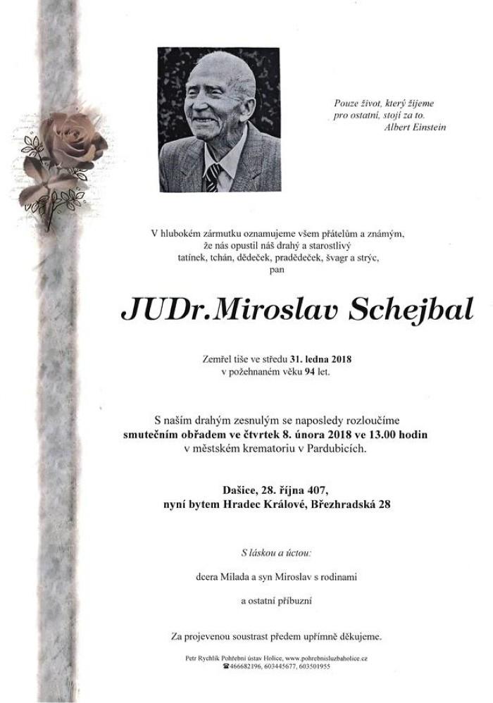 JUDr. Miroslav Schejbal