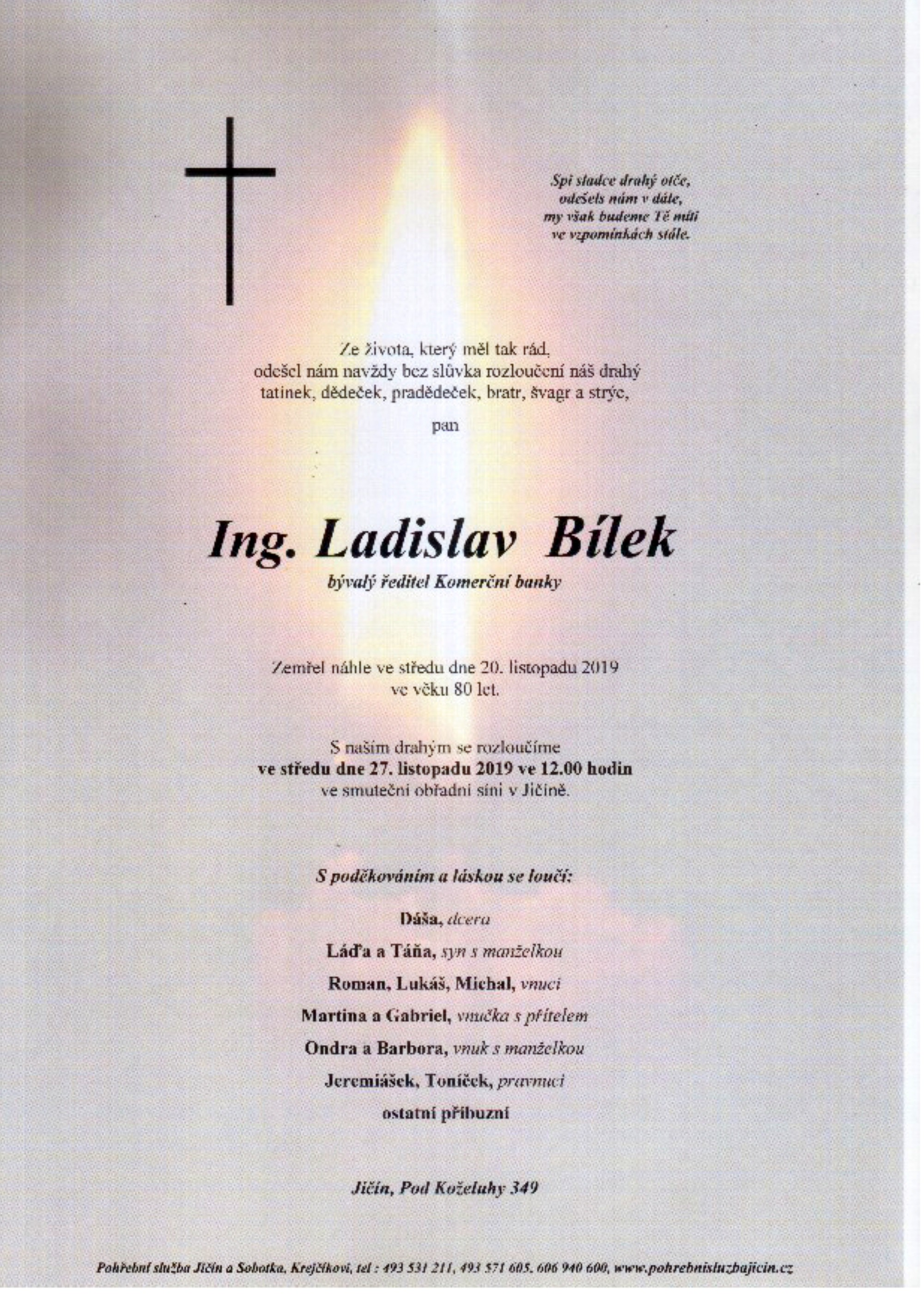 Ing. Ladislav Bílek
