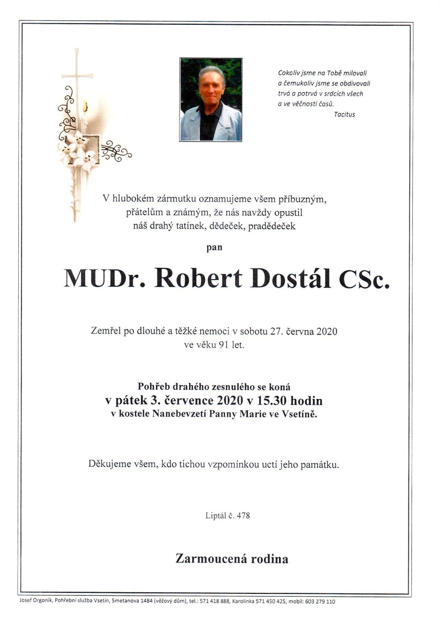 MUDr. Robert Dostál, CSc.