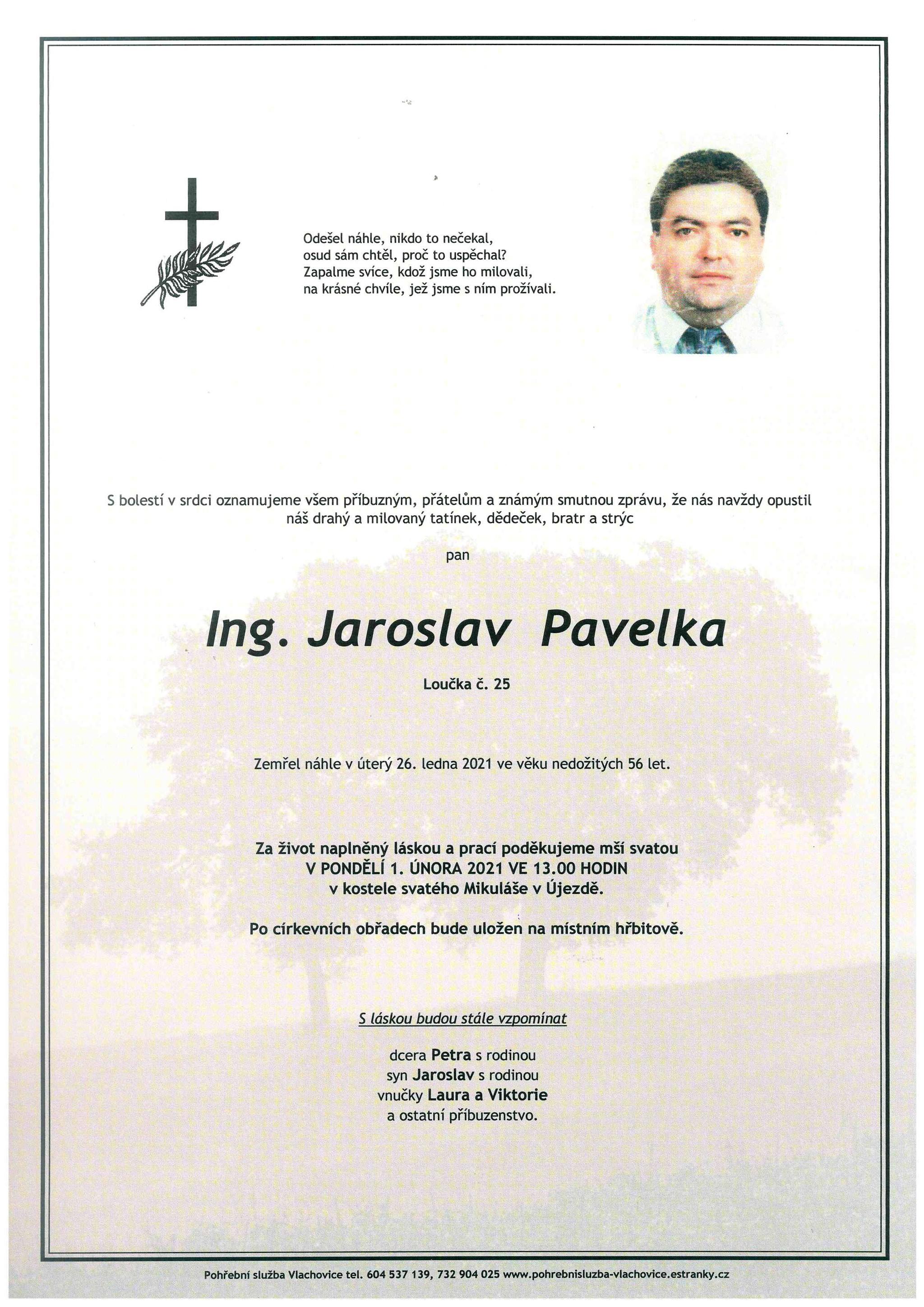 Ing. Jaroslav Pavelka